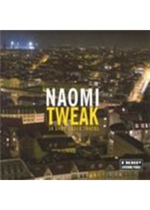 Naomi - Tweak (Music CD)