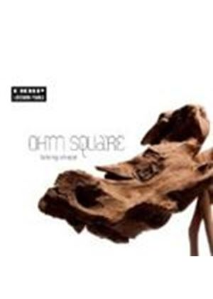 Ohm Square - Taking Shape (Music CD)