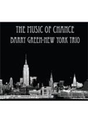 Barry Green & New York Trio - Music Of Chance, The (Music CD)