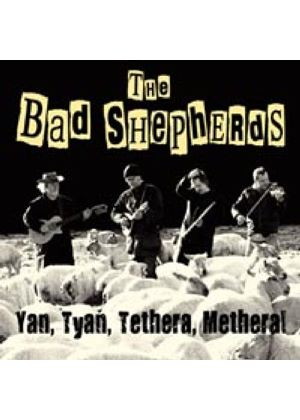 Bad Shepherds (The) - Yan Tyan Metheral (Music CD)