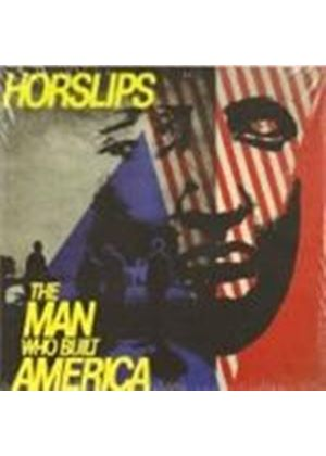 Horslips - Man Who Built America, The (Music CD)