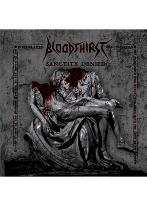 Bloodthirst - Sanctity Denied (Music CD)