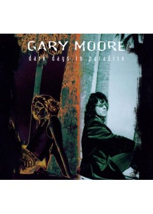 Gary Moore - Dark Days In Paradise (Music CD)