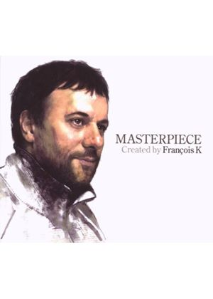 Various Artists - Masterpiece - Francois K (Music CD)