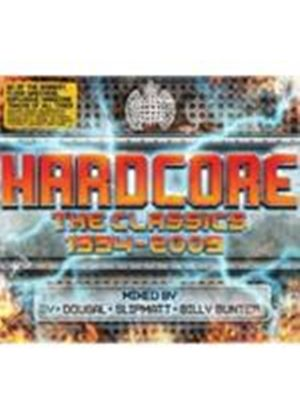 Various Artists - Hardcore - The Classics 1994-2009 (Mixed By Sy, Dougal, Slipmatt And Billy Bunter) (Music CD)