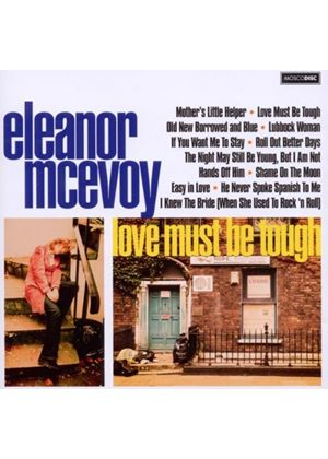 Eleanor McEvoy - Love Must Be Tough