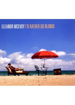 Eleanor McEvoy - I'd Rather Go Blonde [Digipak] (Music CD)