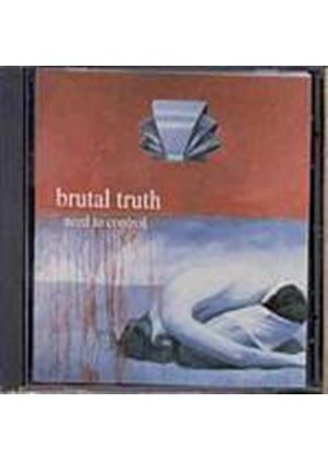 Brutal Truth - Need To Control (Music CD)