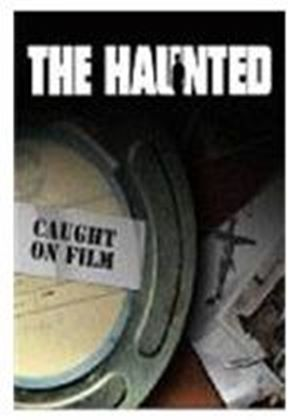 The Haunted Caught On Tape