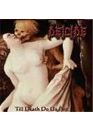 Deicide - Till Death Do Us Part [Limited Edition] (Music CD)