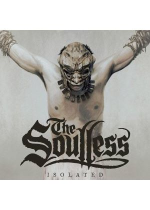 The Soulless - Isolated (Music CD)