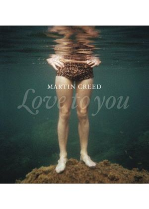 Martin Creed - Love To You (Music CD)