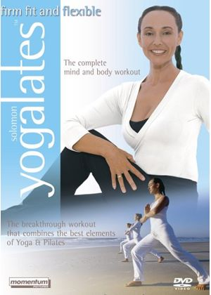 Yogalates - Firm, Fit And Flexible