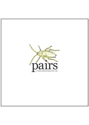 Pairs - If This Cockroach Doesn't Die, I Will (Music CD)