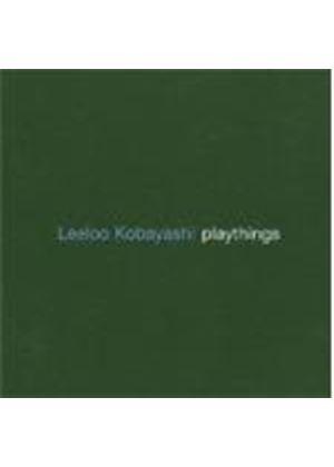 Leeloo Kobayashi - Playthings [German Import]