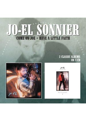 Jo-El Sonnier - Come on Joe/Have a Little Faith (Music CD)