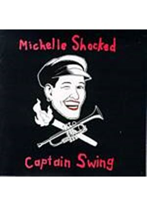 Shocked, Michelle - Captain Swing (Music CD)