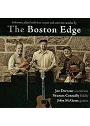 Joe Derrane/Seamus Connolly/John McGann - The Boston Edge (Music CD)