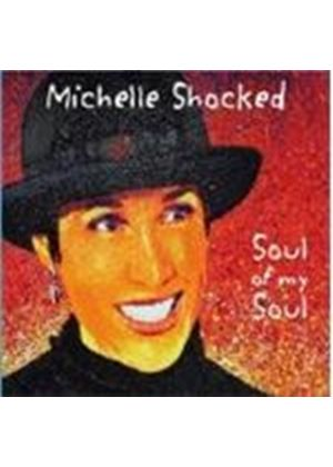 Michelle Shocked - Soul Of My Soul (Music CD)
