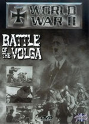 World War II - Battle Of The Volga
