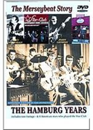 Merseybeat Story - The Hamburg Years