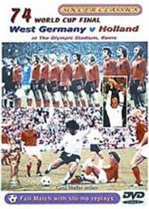 1974 World Cup Final - West Germany Vs Holland