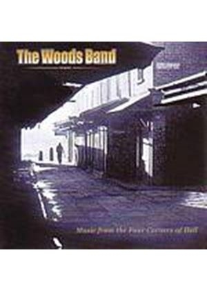 The Woods Band - Music From The Four Corners Of Hell (Music CD)