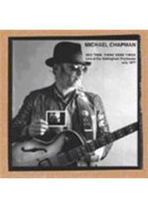 Michael Chapman - And Then There Were Three (Music CD)