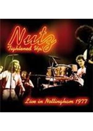Nutz - Tightened Up (Live In Nottingham 1977) (Music CD)