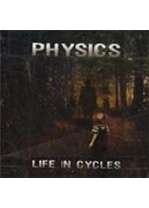 Physics - Life In Cycles (Music CD)