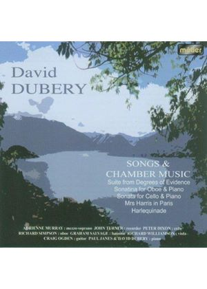 Songs and Chamber music by David Dubery (Music CD)
