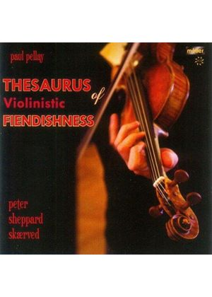 Thesaurus of Violinistic Fiendishness (Music CD)