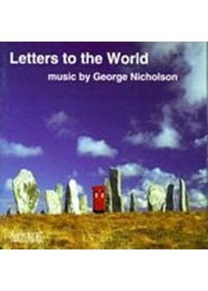 George Nicholson - Letters To The World - Chamber Music Of George Nicholson (Music CD)