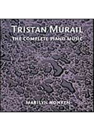 Tristan Murail - The Complete Piano Music Of Tristan Murail (Nonken) (Music CD)