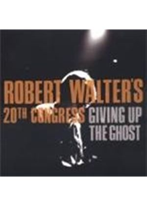 Robert Walters 20Th Congress - Giving Up The Ghost (Music Cd)