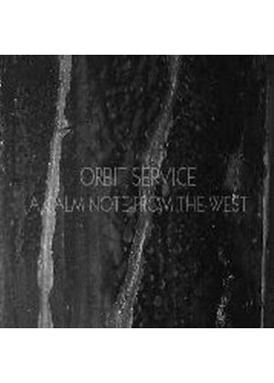 Orbit Service - Calm Note from the West (Music CD)