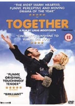 Together (Lukas Moodysson)