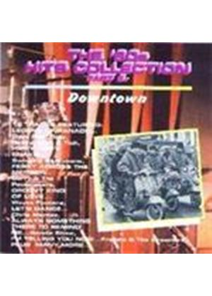 Various Artists - 60's Hits Collection: Downtown (Music CD)