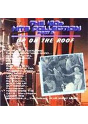 Various Artists - 60's Hits Collection: Up On The Roof (Music CD)