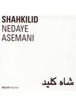 Various Artists - Shahkilid - Nedaye Asemani - Iran (Music CD)