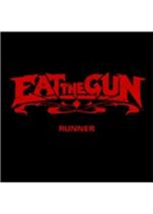 Eat the Gun - Runner (Music CD)