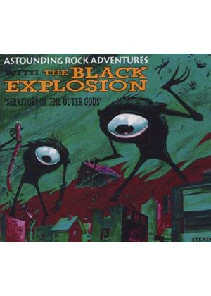 Black Explosion (The) - Servitors of the Outer Gods (Music CD)
