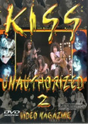 Kiss - Unauthorized 2 - Video Magazine