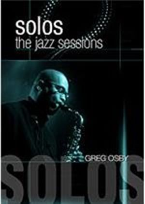 Jazz Sessions - Greg Osby