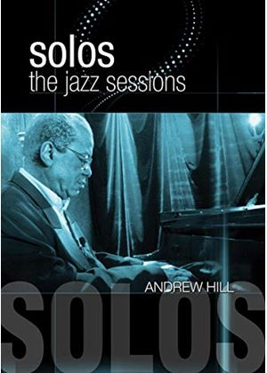 Andrew Hill - Solos - Jazz Sessions