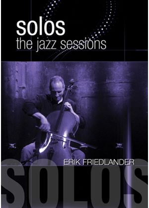 Jazz Sessions - Erik Friedlander