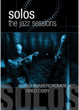 Jazz Sessions - John Abercrombie And Greg Osby