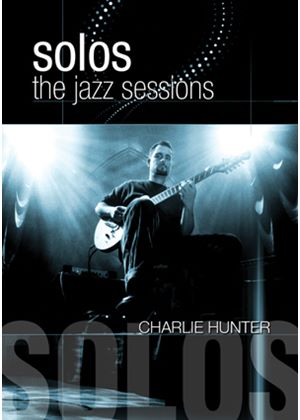 Jazz Sessions - Charlie Hunter