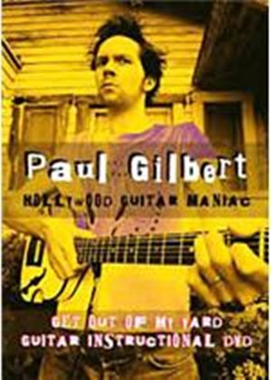 Paul Gilbert - Get Out Of My Yard