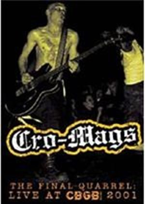Cro-mags - Final Quarrel - Live At Cbgb 2001